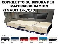 Copriletto su Misura per Materasso Cabina Camion RENAULT modello T, K, C, D