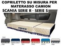 Copriletto su Misura per Materasso Cabina Camion SCANIA R Restyling e SERIE S