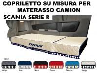 Copriletto su Misura per Materasso Cabina Camion SCANIA R dal 2009 al 2012